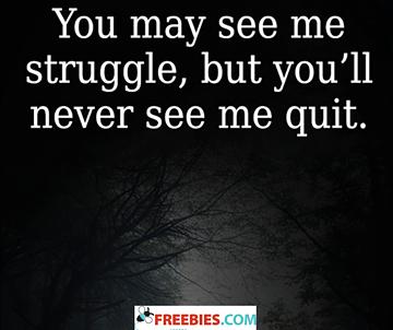 You may see me struggle
