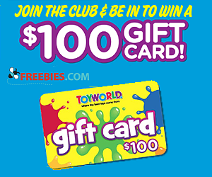 Win a $100 Toyworld Gift Card