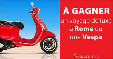 Gagnez un voyage de luxe à Rome ou une Vespa