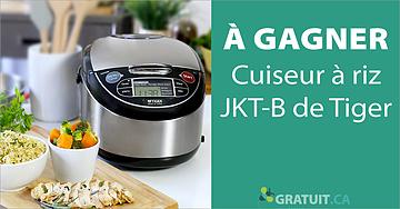 Gagnez un cuiseur à riz JKT-B de Tiger