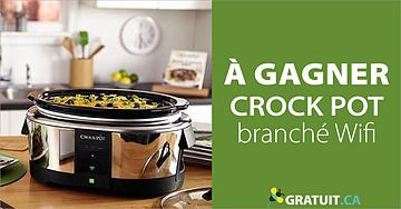Gagnez un Crock Pot branché Wifi