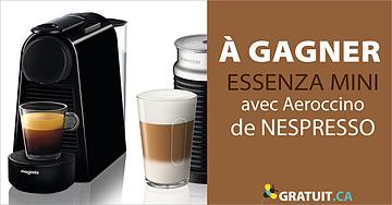 Gagnez un ensemble Essenza Mini avec Aeroccino de Nespresso