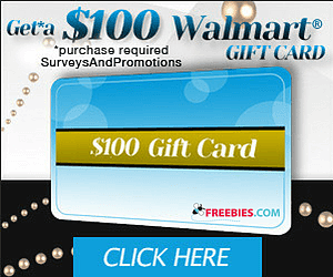 Collect Points & Earn a $100 Walmart Gift Card