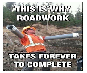Why road work takes so long...