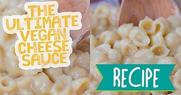 The Ultimate Vegan Cheese Sauce