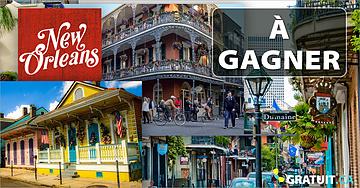 Gagnez un voyage à New Orleans!