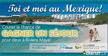 Gagnez un voyage de luxe au Mexique!