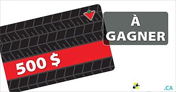 Gagnez une des 8 cartes-cadeaux Canadian Tire de 500$
