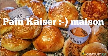 Pain Kaiser maison