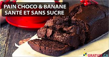 Un pain Choco & Banane SANTÉ et SANS sucre!