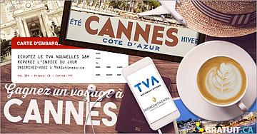 Gagnez un voyage à Cannes!