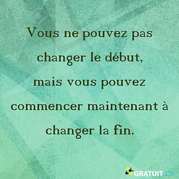 Vous ne pouvez pas changer le début