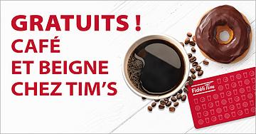 Cafés et beignes gratuits chez Tim Horton