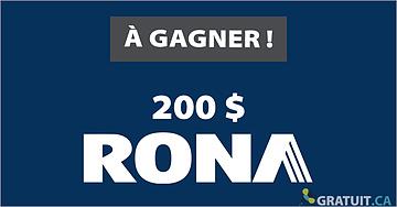 Gagnez  une carte Rona de 200$