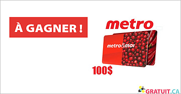 Gagnez une carte-cadeau Metro de 100$