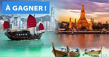 Gagnez un voyage à Hong Kong et en Thaïlande