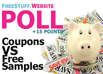 Poll: Do You Want More Free Samples or Coupons?