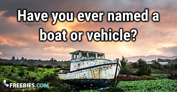 POLL: Have you ever named a boat/car?