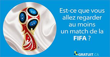 Est-ce que vous allez regarder au moins un match de la FIFA?