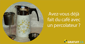 Avez-vous déjà fait du café avec un percolateur?