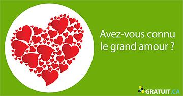 Avez-vous connu le grand amour?