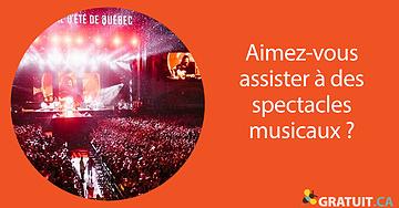 Aimez-vous assister à des spectacles musicaux?