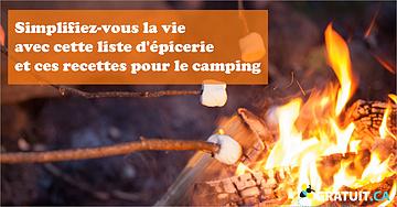 Listes d'épicerie et recettes pour le camping