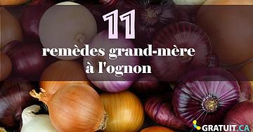 11 remèdes de grand-mère à l'ognon!