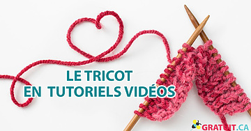 Le tricot - passez de débutante à experte avec ces tutoriels vidéos