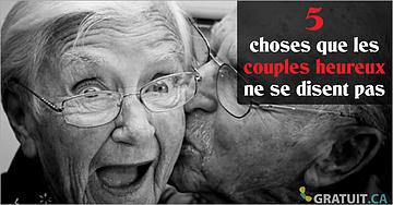 5 choses que les couples heureux ne se disent pas