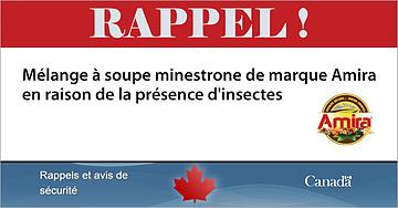 RAPPEL soupe minestrone Amira - présence d'insectes