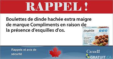 Rappel MarqueCompliments ÉquilibreBoulettes de dinde hachée extra maigre format 560g.