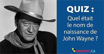 Quel était le nom de naissance de John Wayne?
