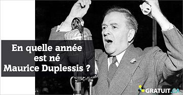 En quelle année est né Maurice Le NobletDuplessis?