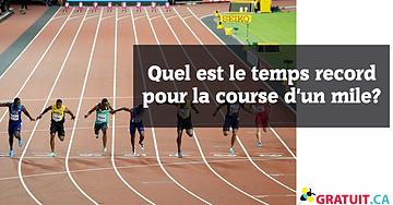 Quel est le temps record pour la course d'un mile? (1,6 km)
