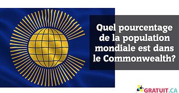 Quel pourcentage de la population mondiale est dans le Commonwealth?