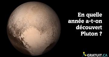 En quelle année a-t-on découvert Pluton?