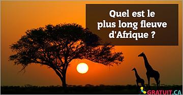 Quel est le plus long fleuve d'Afrique?