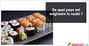 De quel pays est originaire le sushi?