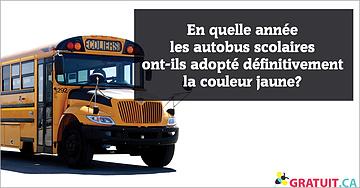 En quelle année les autobus scolaires ont-ils adopté définitivement la couleur jaune?