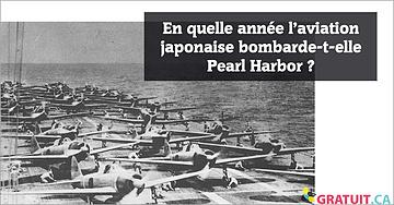 En quelle année l'aviation japonaise bombarde-t-elle Pearl Harbor?
