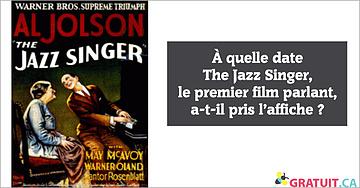 À quelle date The Jazz Singer, le premier film parlant, a-t-il pris l'affiche?