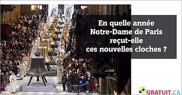 En quelle année Notre-Dame de Paris reçut-elle ces nouvelles cloches?