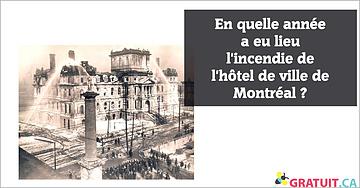 En quelle année a eu lieu l'incendie de l'hôtel de ville Montréal?