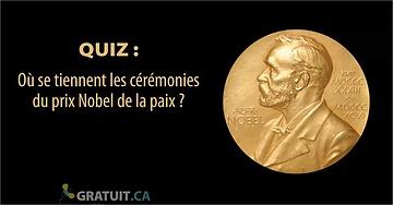 Où se tiennent les cérémonies du prix Nobel de la paix?