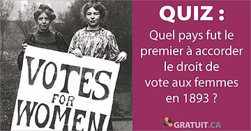 Quel pays fut le premier à accorder le droit de vote aux femmes?