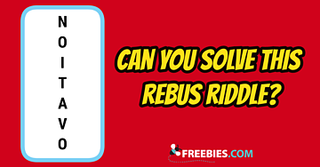 RIDDLE: Can you solve today's rebus?