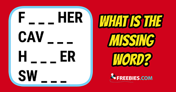 RIDDLE: What is the missing word?