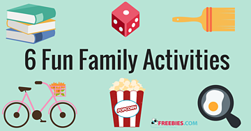 6 Fun Family Activities