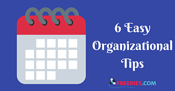 Easy Organizational Tips